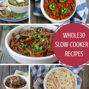Whole30 Slow Cooker Recipes on MyHeartBeets.com