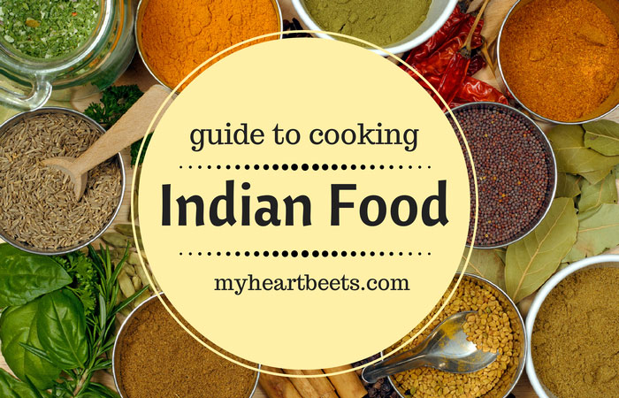 learn how to cook indian food on myheartbeets.com