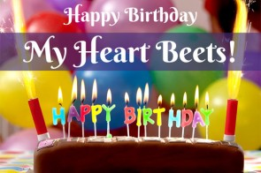 Happy Birthday My Heart Beets - How to Create a Successful Blog in One Year