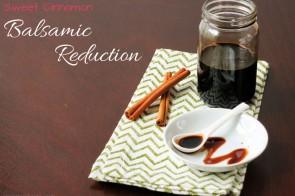 sweet cinnamon balsamic reduction by myheartbeets.com