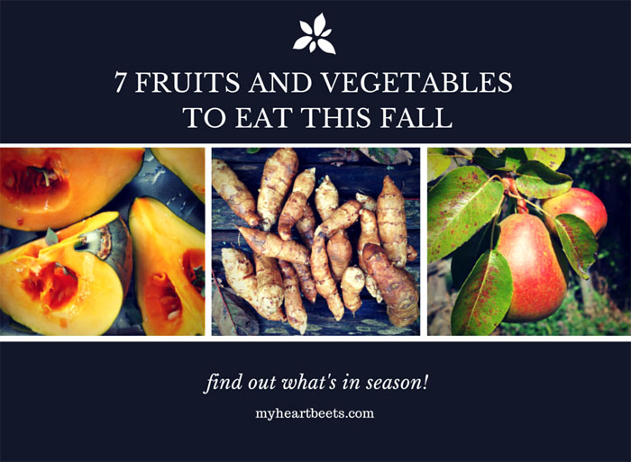 7 fruits and vegetables to eat this fall on myheartbeets.com