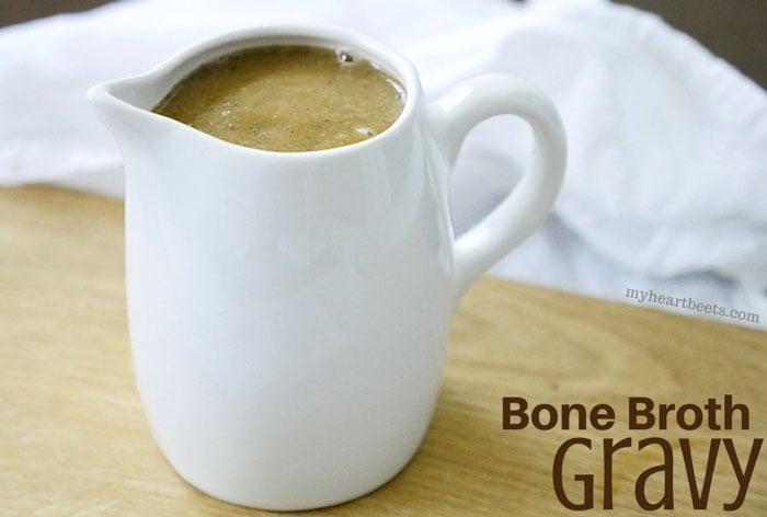 bone broth gravy by myheartbeets.com