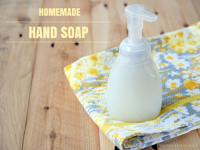 Homemade Liquid Hand Soap My Heart Beets