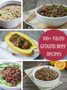 100+ Paleo Ground Beef Recipes