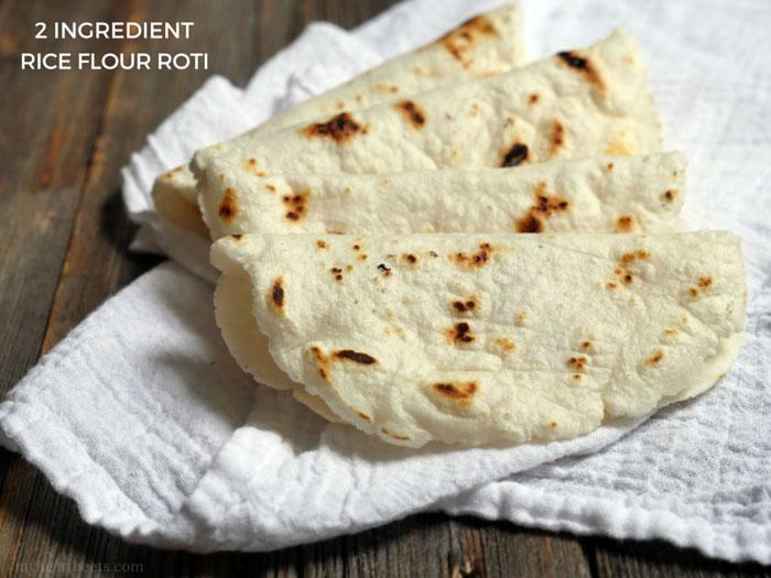 2 Ingredient Rice Flour Roti My Heart Beets