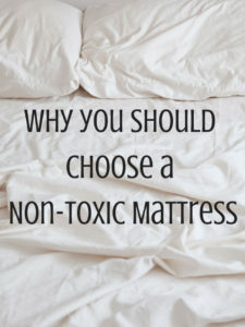Why Choose a Non-Toxic Mattress + Giveaway!