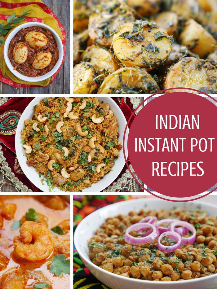 35+ Instant Pot Indian Food Recipes