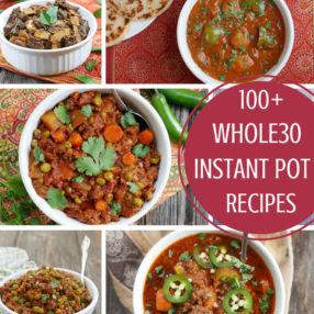 100+ Whole30 Instant Pot Recipes