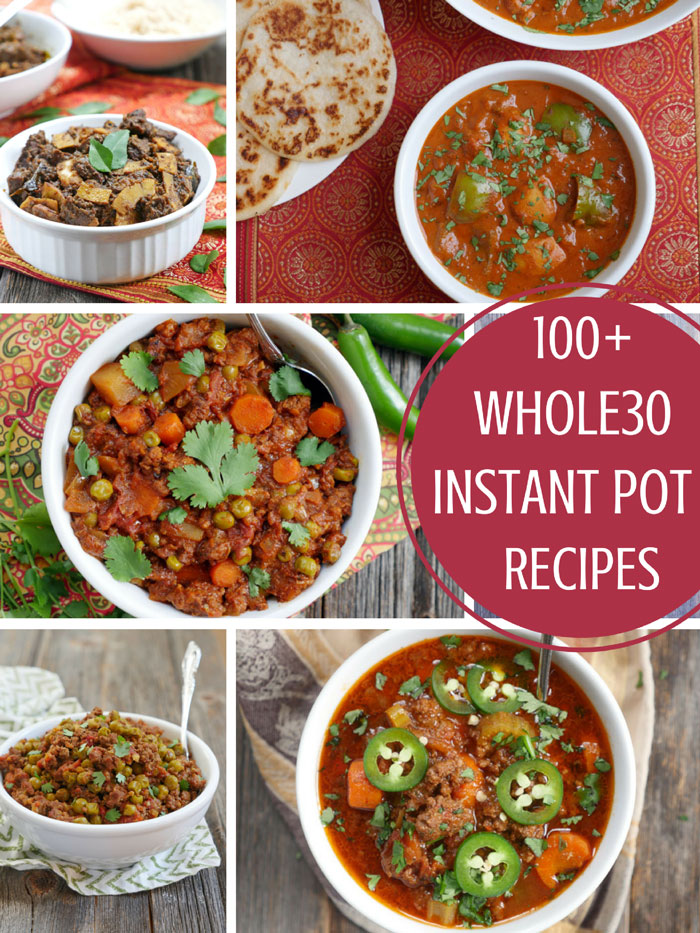 100 Instant Pot Whole30 Recipes My Heart Beets