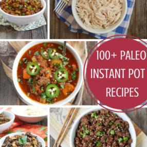 100+ Paleo Instant Pot Recipes