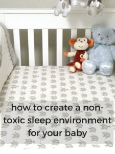 How to Create a Non-Toxic Sleep Environment for a Baby
