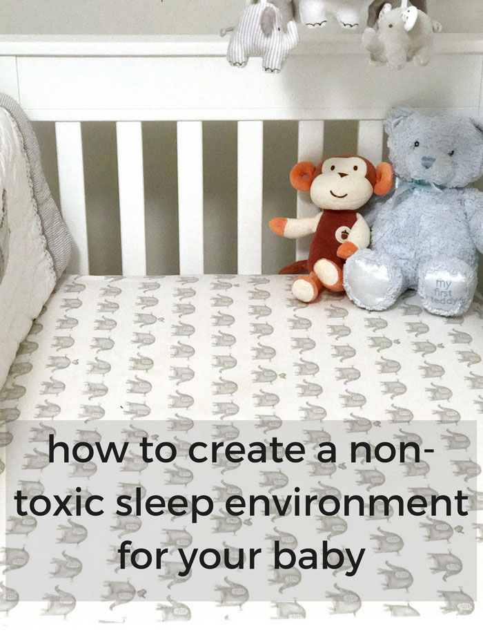 How to Create a Non-Toxic Sleep Environment for a Baby | My Heart Beets
