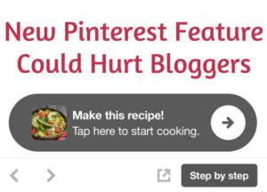 New Pinterest Feature Could Hurt Bloggers
