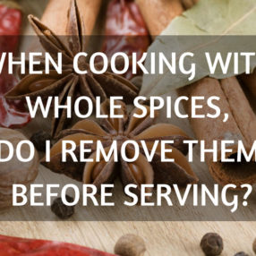 How to Remove Whole Spices from an Indian Dish