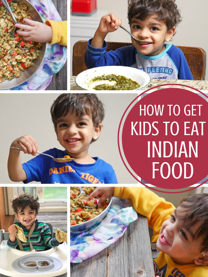 how to get kids to eat indian food