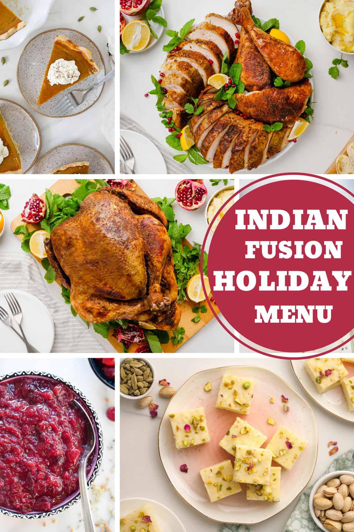 Indian Fusion Holiday Menu